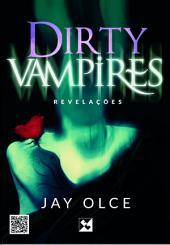 Dirty Vampires - Revelações