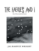 The Faeries and I