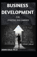 Business Development for Starters and Dummies PDF