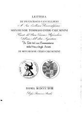 Lettera di Francesco Cancellieri a sua excellenza reverendissima Monsignor Tommaso Gvido Calcagnini ... in lode del suo Commentario della vita e degli scritti di Monsignor Celio Calcagnini