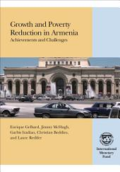 Growth and Poverty Reduction in Armenia: Achievements and Challenges