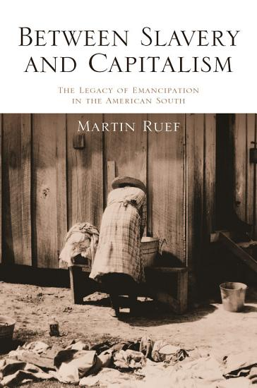 Between Slavery and Capitalism PDF