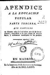 Apendice a la educacion popular: Que contiene un discurso sobre la legislacion gremial de los artesanos ...