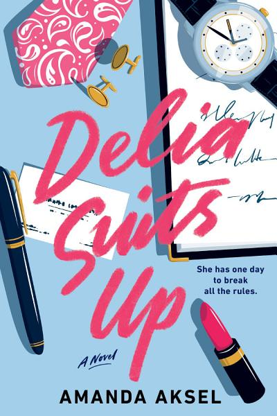 Download Delia Suits Up Book