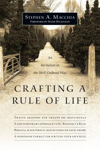 Crafting a Rule of Life PDF
