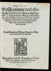 Martius Anni. 1597. Beschreibung dere[n] Geschechte[n] so sich in dem Monat Mertzen deß 1597. Jars in Türckey Bulgarey Sibenbürgen Ober vnd Nider Vngern ... auch anderen ortten gedenckwirdiges zugetragen