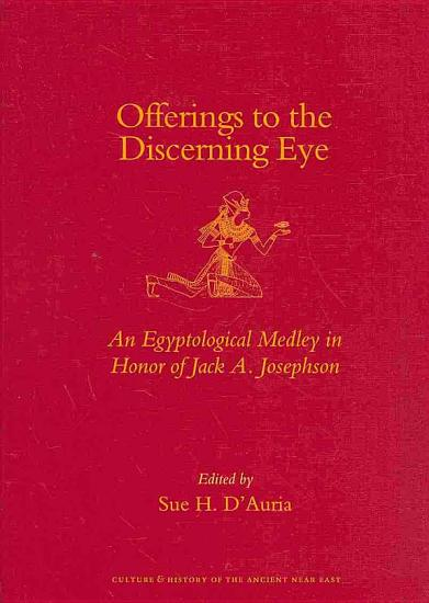 Offerings to the Discerning Eye PDF