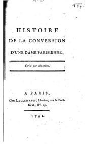 Histoire de la conversion d'une dame Parisienne