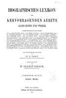 Biographisches lexikon der hervorragenden aerzte aller zeiten und v  lker     PDF