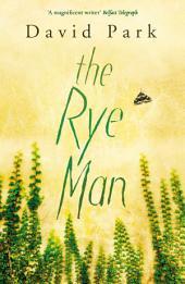 The Rye Man