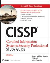CISSP: Certified Information Systems Security Professional Study Guide: Edition 5