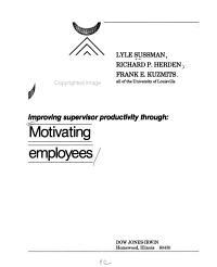 Improving Supervisor Productivity Through  Motivating Employees