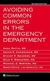 Avoiding Common Errors in the Emergency Department: Edition 2
