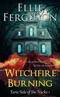 Witchfire Burning PDF
