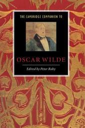 The Cambridge Companion to Oscar Wilde