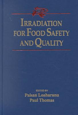 Irradiation for Food Safety and Quality PDF