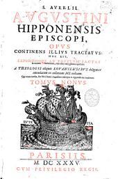 S. Aurelii Augustini ... Opera: tomis undecim comprehensa, Volume 9