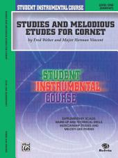 Student Instrumental Course: Studies and Melodious Etudes for Cornet, Level 1