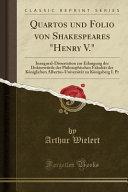 Quartos Und Folio Von Shakespeares  henry V   PDF