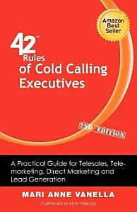 42 Rules of Cold Calling Executives  2nd Edition  Book