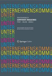 Praxishandbuch Corporate Magazines: Print - Online - Mobile