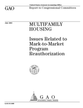 Multifamily housing issues related to marktomarket program reauthorization : report to Congressional committees