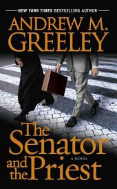 The Senator and the Priest: A Novel