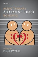 Music Therapy and Parent-Infant Bonding