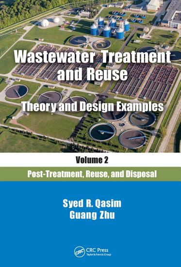 Wastewater Treatment and Reuse Theory and Design Examples  Volume 2  PDF