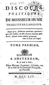 Discours politiques de Monsieur Hume: Volume1