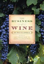 The Business of Wine: An Encyclopedia