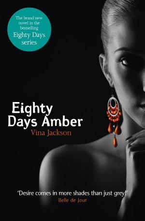 Eighty Days Amber