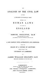 An Analysis of the Civil Law, in which Comparison is Occasionally Made Between the Roman Laws and Those of England