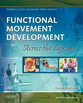 Functional Movement Development Across the Life Span - E-Book: Edition 3
