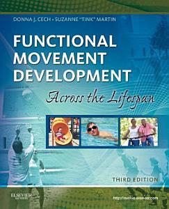Functional Movement Development Across the Life Span   E Book