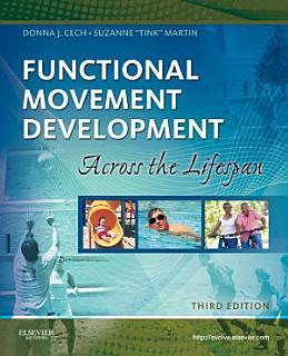 Functional Movement Development Across the Life Span   E Book Book