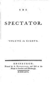 The Spectator: Volume 8