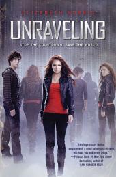 Unraveling: Volume 1
