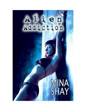 Alien Addiction (Alien Abduction Erotica)