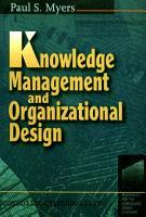 Knowledge Management and Organizational Design PDF