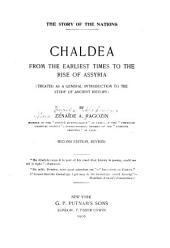 Chaldea from the Earliest Times to the Rise of Assyria: (treated as a General Introduction to the Study of Ancient History)