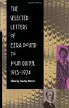 The Selected Letters of Ezra Pound to John Quinn PDF