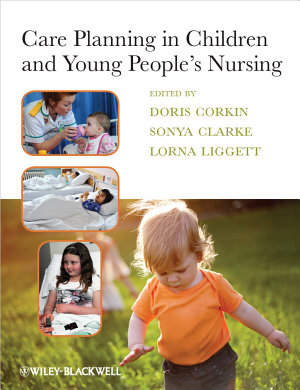 Care Planning in Children and Young People s Nursing PDF