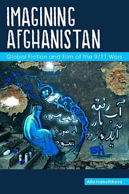 Imagining Afghanistan