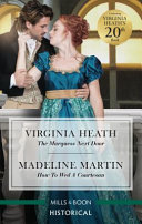 The Marquess Next Door/How to Wed a Courtesan