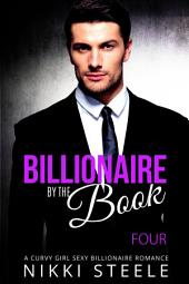 Billionaire By The Book - Four: A Curvy Girl Sexy Billionaire Romance