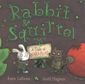 Rabbit & Squirrel: A Tale of War and Peas
