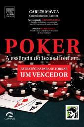 Poker: A Essência do Texas Hold` Em