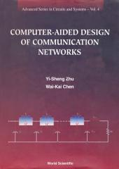 Computer-Aided Design of Communication Networks