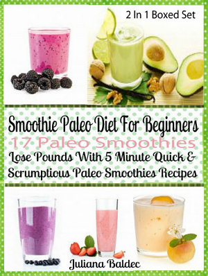 Smoothie Paleo Diet For Beginners  17 Paleo Smoothies